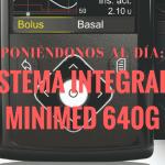 Sistema integrado Minimed 640G
